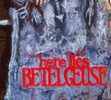 Here lies.... Betelgeuse Sticker
