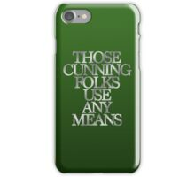 Slytherin - Those Cunning Folks Use Any Means iPhone Case/Skin