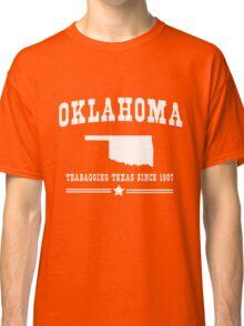 Oklahoma. Teabagging Texas Classic T-Shirt