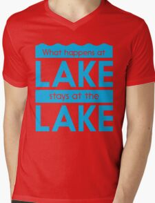 What happens at the lake stays at the lake Mens V-Neck T-Shirt