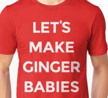 Let's Make Ginger Babies [White Ink] Unisex T-Shirt