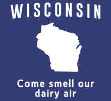 Wisconsin. Come smell our dairy air by whereables