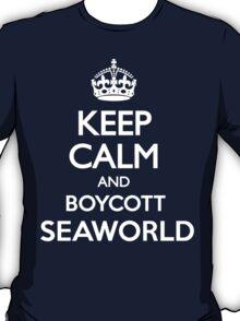 KEEP CALM BOYCOTT SEAWORLD T-Shirt