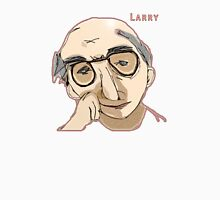 Larry David Shirt Unisex T-Shirt