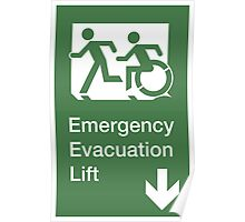 Emergency Evacuation Lift Sign, Left Hand Down Arrow, with the Accessible Means of Egress Icon and Running Man, part of the Accessible Exit Sign Project Poster