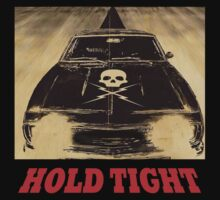 Death Proof - Hold Tight by Lamamelle