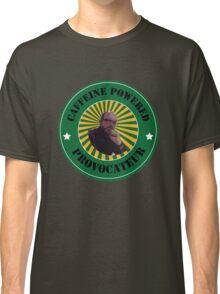 Caffeine Powered Provocateur Classic T-Shirt