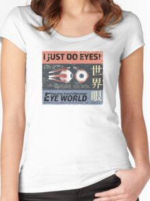 I Just Do Eyes! Women's Fitted Scoop T-Shirt