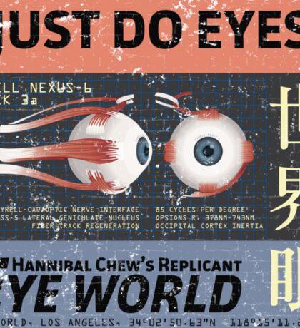 I Just Do Eyes! Sticker