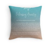 Affirmation - Releasing Anxiety Throw Pillow