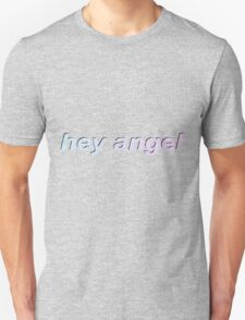 hey angel (one direction) Unisex T-Shirt