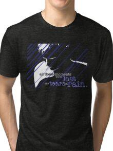 Tears in Rain Tri-blend T-Shirt