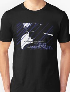 Tears in Rain Unisex T-Shirt