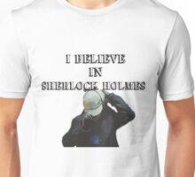 I believe in Sherlock shirt Unisex T-Shirt