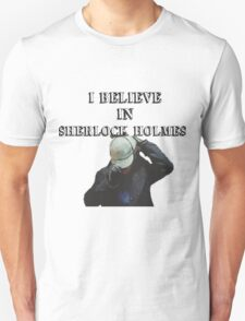 I believe in Sherlock shirt T-Shirt