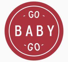 Go Baby, Go! by Kyle Yarrington