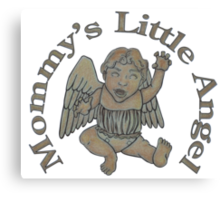Mommy's Little Angel Canvas Print