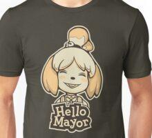 Hello Mayor Unisex T-Shirt