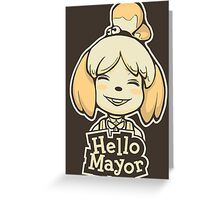 Hello Mayor Greeting Card