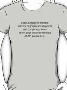 Report ASAP Pronto LOL T-Shirt