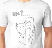 uhm?.......... Unisex T-Shirt