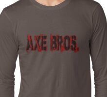 Axe Bros. Street Long Sleeve T-Shirt