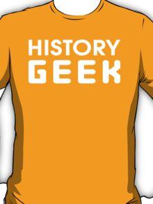 History Geek T-Shirt