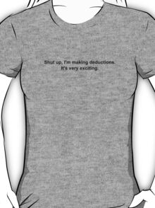 Deductions T-Shirt