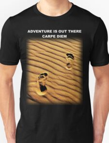 Adventure Is Out There – Carpe Diem (Sieze The Day) T-Shirt