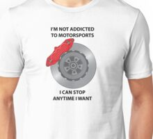 Disc Brake Design - Not Addicted Unisex T-Shirt