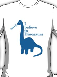 I Believe in Dinosaurs 2 T-Shirt