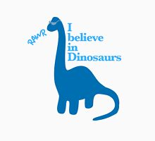 I Believe in Dinosaurs 2 Unisex T-Shirt