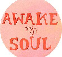 Awake My Soul by Alex Jones