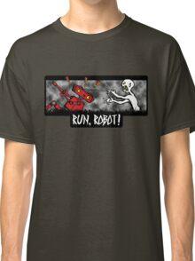 Run, Robot! Classic T-Shirt