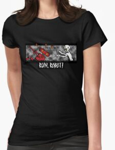 Run, Robot! Womens Fitted T-Shirt