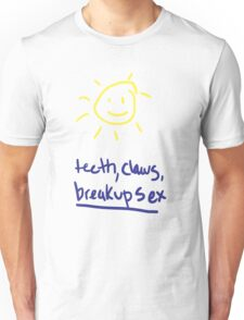 teeth, claws, breakup sex Unisex T-Shirt