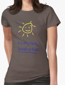 teeth, claws, breakup sex Womens Fitted T-Shirt
