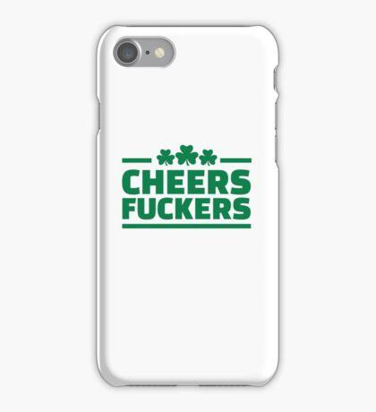 Cheers fuckers irish shamrock iPhone Case/Skin