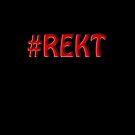 #REKT B by MrBliss4