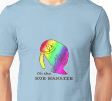 Oh the Hue-Manatee Unisex T-Shirt