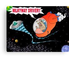 Milkyway Driver! Canvas Print