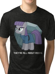 They're all about rocks - Maud Tri-blend T-Shirt