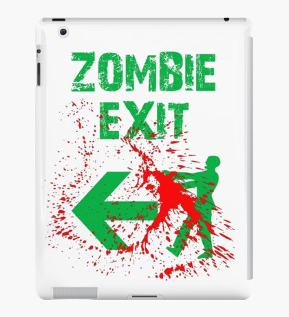 ZOMBIE EXIT SIGN by Zombie Ghetto iPad Case/Skin