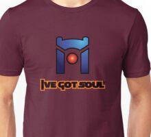 I've Got Soul Unisex T-Shirt