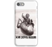 Fear the wrath of Kim Jung Un iPhone Case/Skin
