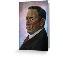 Frank Underwood - House of Cards Greeting Card