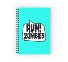 RUN! ZOMBIES SPEECH BUBBLE by Zombie Ghetto Spiral Notebook