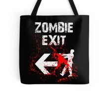 ZOMBIE EXIT SIGN by Zombie Ghetto Tote Bag