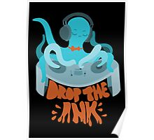 Drop the Ink! (Complementary) Poster