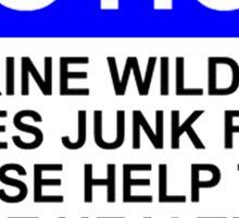 NOTICE: MARINE WILDLIFE LOVES JUNK FOOD, PLEASE HELP THEM EAT HEALTHY, DO NOT LITTER Sticker